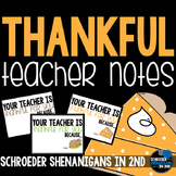 Thankful Teacher Notes Cards to students