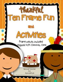Thankful Ten Frame Fun and Printables {Aligned with Common Core}