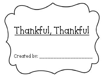 Thankful, Thankful to God Classroom Book