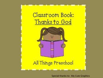 Thankful, Thankful to God Classroom Book
