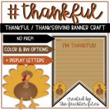 Thankful Thanksgiving Bulletin Board Banner Craft Activity (Craftivity)