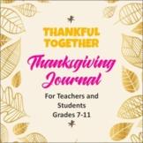 Thankful Together : Thanksgiving Journal for Teacher & Stu