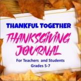 Thankful Together :Thanksgiving Journal for Teachers & Stu