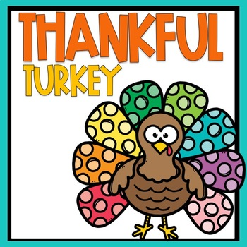 Thankful Turkey Craft & Writing Activity