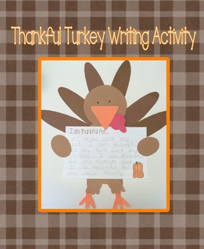 Thankful Turkey Craft and Writing Activity