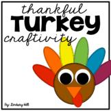 Thankful Turkey Craft & Writing Prompt