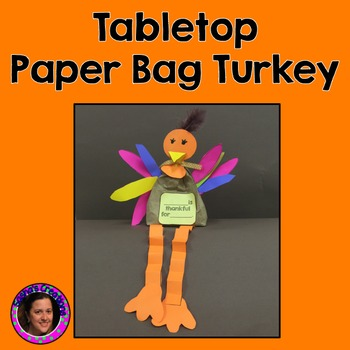 Thankful Turkey Craftivity (Table Top Centerpiece)