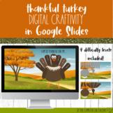 Thankful Turkey Digital Craftivity in Google Slides