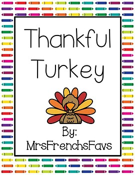 Thankful Turkey: Thanksgiving Craftivity
