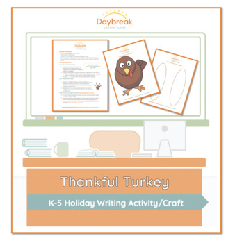 Thankful Turkey Writing: Encouraging Supporting Details