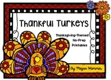 Thankful Turkeys Thanksgiving NO PREP Printables for PreK