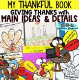 Thankful Writing & Book > Main Idea & Detail Focus!