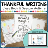 Thankful Writing Prompts Class Book and Digital Activity f