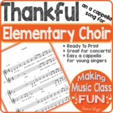 Thankful (an a cappella, 2 part song for elementary choir)