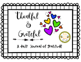 Thankful and Grateful - Journal of Gratitude