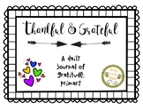 Thankful and Grateful - Journal of Gratitude - PRIMARY