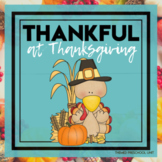 Thankful at Thanksgiving Themed Unit-Preschool Lesson Plans (TWO weeks)