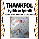 Thankful by Eileen Spinelli Book Companion Activities