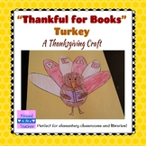 Thankful for Books Turkey Thanksgiving Craft