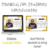Thankful for... (Digital and Editable Student Certificates)
