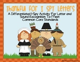 Thankful for I-Spy Letters/Sounds-Differentiated and Aligned