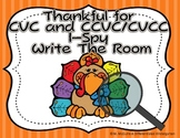 Thankful for I-spy and Write the Room CVC/CCVC/CVCC Aligned & Differentiated