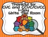 Thankful for I-spy and Write the Room CVC/CCVC/CVCC Aligne