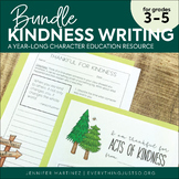 Kindness Activities BUNDLE | Kindness Poster | Year-long Writing Activities