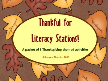 Thankful for Literacy Stations Packet!