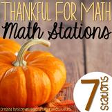 Thankful for Math {Thanksgiving Math Stations}
