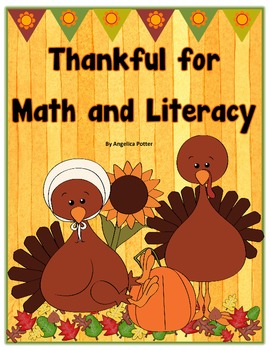 Thankful for Math and Literacy-Thanksgiving/Fall Unit