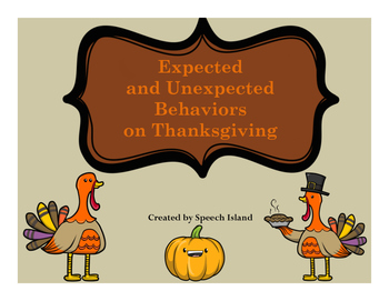 #NovSLPMustHave Expected and Unexpected Behaviors on Thanksgiving