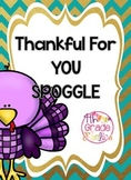 Thankful for YOU Spoggle!