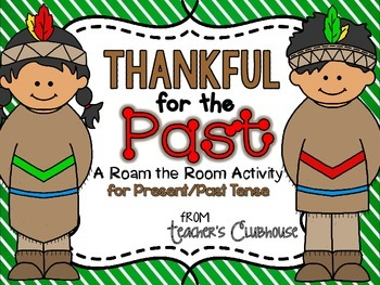 Thankful for the Past {Present/Past Tense}
