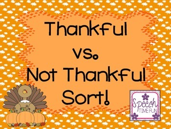 Thankful vs. Not Thankful Sort