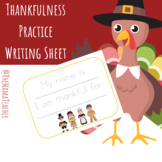 Thankfulness Practice Writing Sheet
