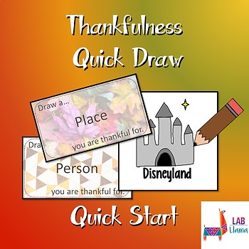 "Thankfulness ""Quick Draw"" Quick Start"