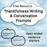 Thankfulness Writing and Conversation Prompts Open-ended T