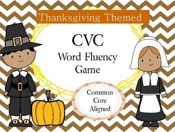 Thankgiving Themed CVC Fluency Game CCSS Aligned