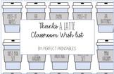 Thanks A LATTE Classroom Wishlist Cards - Editable