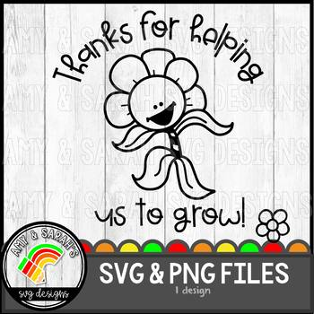 Thanks For Helping Us To Grow Flower SVG Design