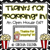 "Thanks For ""Popping"" In! -- An Open House Gift"