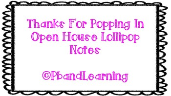 Thanks For Popping In Lollipop Themed Open House Notes