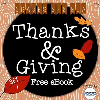 Thanks + Giving eBook: Set 1, Grades 6-8 ELA (Free)