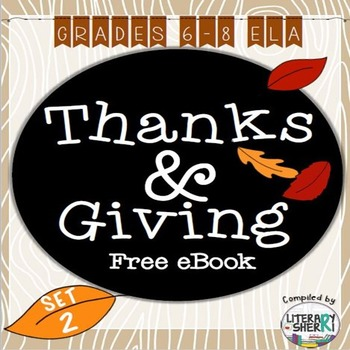 Thanks + Giving eBook: Set 2, Grades 6-8 ELA (Free)