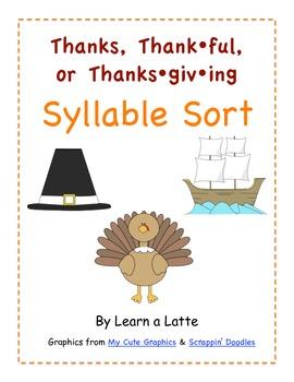 Thanks, Thankful, or Thanksgiving Syllable Sort
