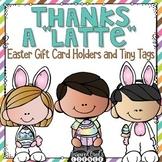 Thanks a Latte Easter Card Printables
