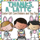 Thanks a Latte Easter Card Printables