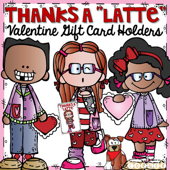 Thanks a Latte Valentine Gift Card Printables