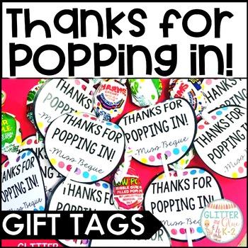 Meet the Teacher Night Gift- Thanks for Popping In!